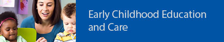 Early Childhood Education and Care-2